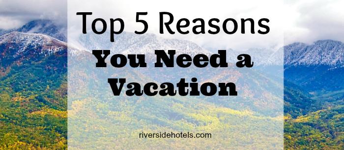 Vacation Riverside Hotels